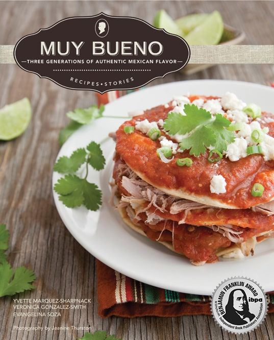 Muy Bueno Cookbook by Mexican Blogger & Home Cook Yvette Marquez-Sharpnack-Swoon Talent