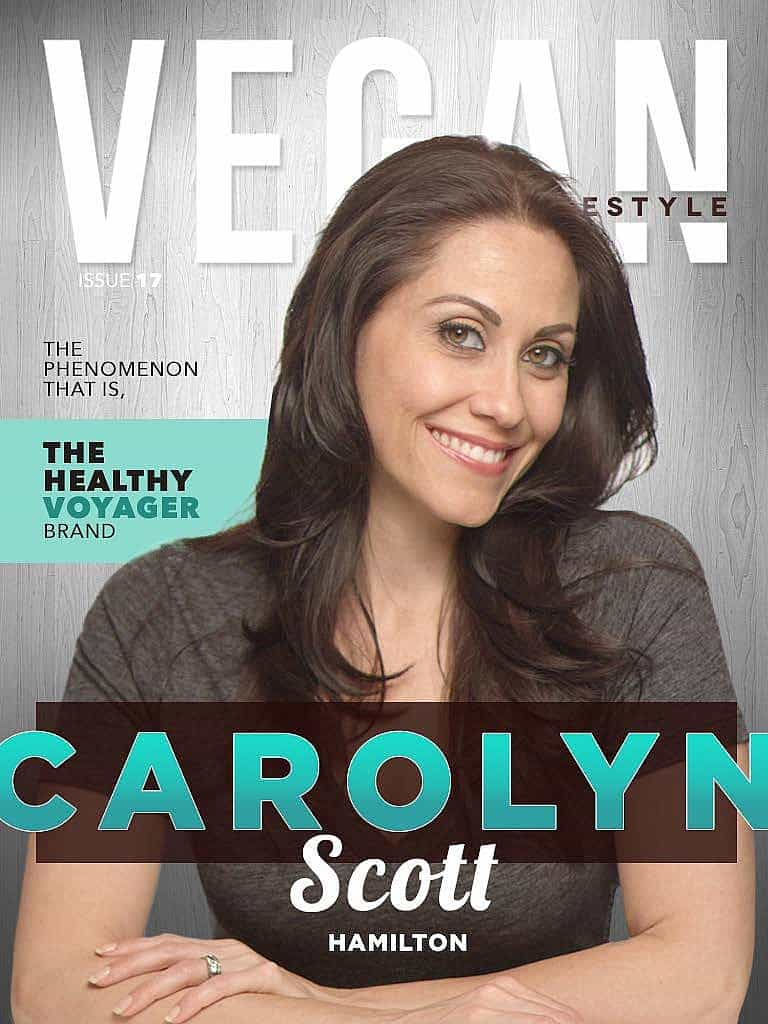 Swoon Talent's Carolyn Scott-Hamilton-The Healthy Voyager on the cover of Vegan Lifestyle Magazine