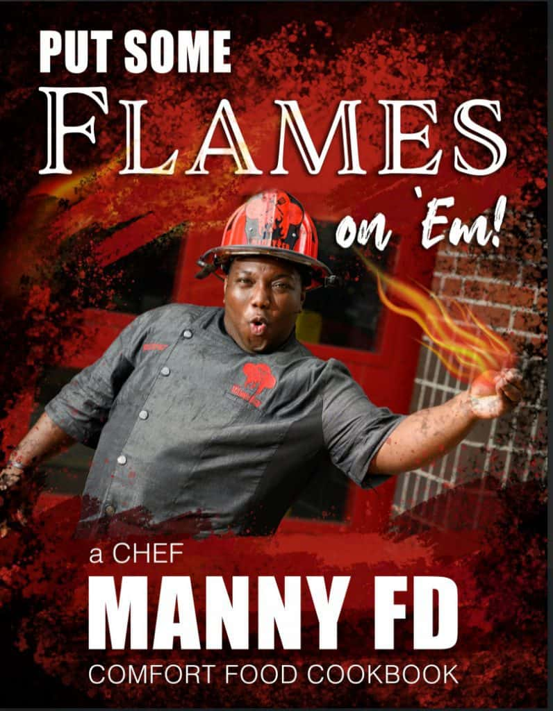 Manny Washington's firehouse cookbook with tons of hot and spicy recipes